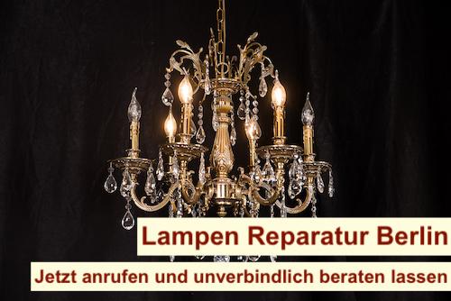 Lampen Reparatur Berlin - Lampen reparieren - Lamp Restoration