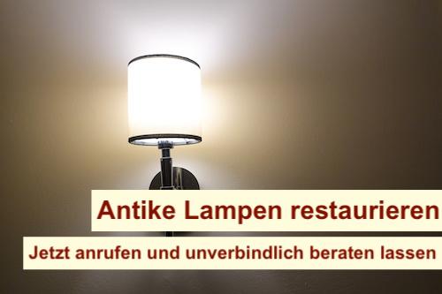 Antike Lampen restaurieren Berlin