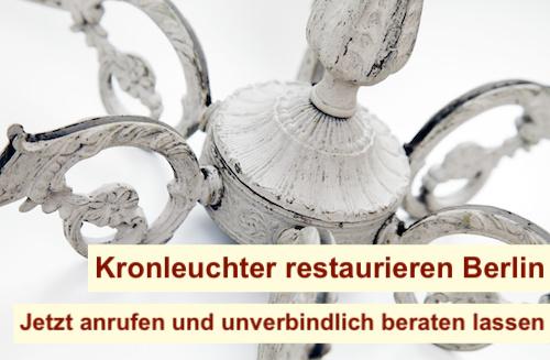 Kronleuchter restaurieren Berlin