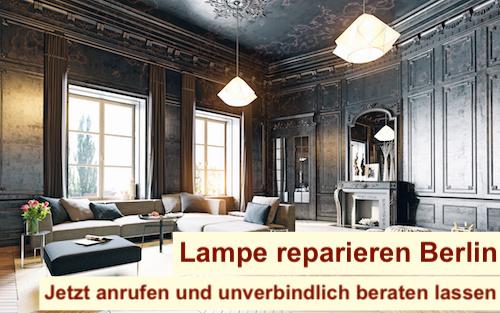 Lampe Reflektor reparieren Berlin