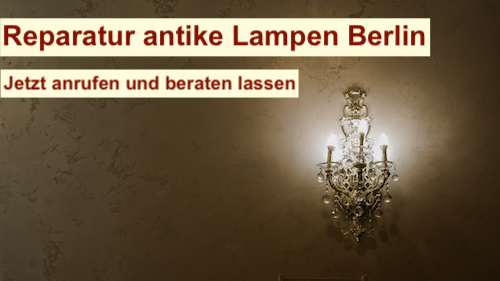 Reparatur antike Lampen Berlin